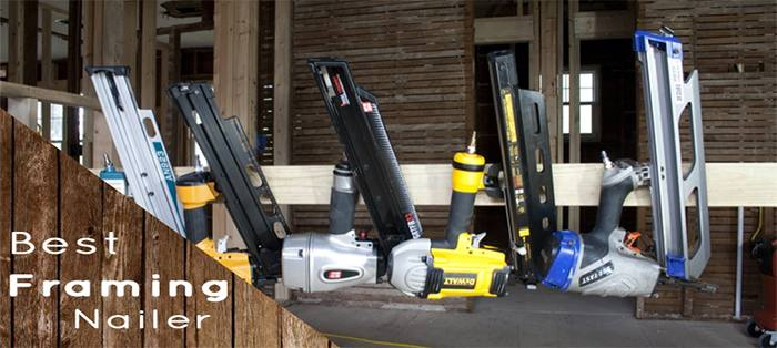 Best framing nailers