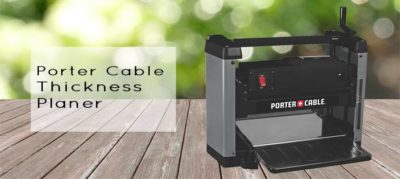 Porter Cable Planer Review | Is It Really Worth The Price?