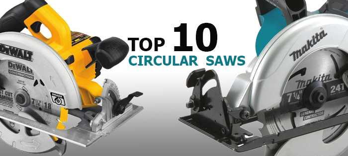 top 10 best circular saws
