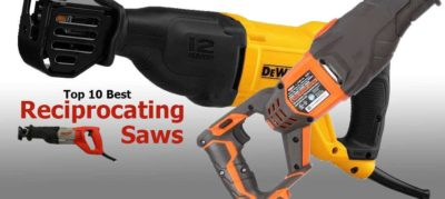 Top 10 Best Reciprocating Saws | How To Choose A Reciprocating Saw