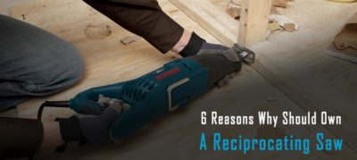 6 Reciprocating Saw Uses That Will Make You Buy One Today
