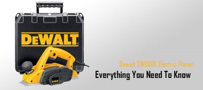Dewalt DW680K Electric Planer Review | Everything You Need To Know