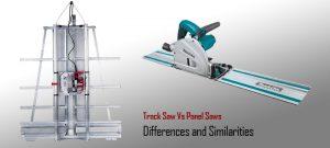 track saw vs panel saw